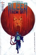 Bleed Them Dry (2020 Vault Comics) 6A