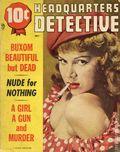 Headquarters Detective (1940) True Crime Magazine Vol. 9 #9