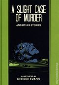 A Slight Case of Murder and Other Stories by George Evans HC (2021 FB) The EC Library 1-1ST