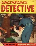 Uncensored Detective (1942) True Crime Magazine Vol. 5 #5