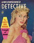 Uncensored Detective (1942) True Crime Magazine Vol. 8 #10