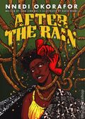 After the Rain HC (2021 Abrams ComicArts) By Nnedi Okorafor 1-1ST