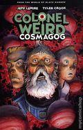 Colonel Weird Cosmagog TPB (2021 Dark Horse) 1-1ST