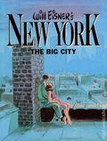 New York The Big City GN (1986 Kitchen Sink) By Will Eisner 1-1ST