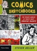 Comics Sketchbooks: The Private Worlds of Today's Most Ceative Talents SC (2012) 1-1ST
