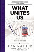 What Unites Us HC (2021 First Second Books) Reflections on Patriotism 1-1ST
