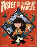 Aster and the Mixed-Up Magic GN (2021 Random House) 1-1ST