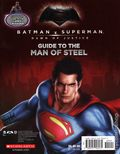 Batman v. Superman: Dawn of Justice Guide to the Caped Crusader / Man of Steel SC (2016 Scholastic) Flip Book 1-1ST