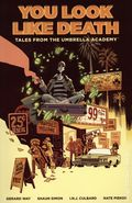 You Look Like Death TPB (2021 Dark Horse) Tales from the Umbrella Academy 1-1ST