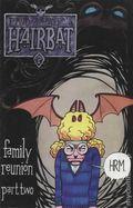 Hairbat (1993 Screaming Rice Press) 2