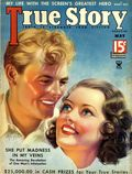 True Story Magazine (1919-1992 MacFadden Publications) Vol. 32 #4