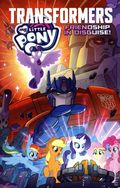 My Little Pony/Transformers Friendship in Disguise TPB (2021 IDW) 1-1ST