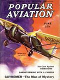 Popular Aviation (1927-1942 Ziff Davis) Vol. 12 #6