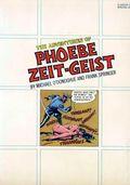 Adventures of Phoebe Zeit-Geist GN (1969) 1-1ST