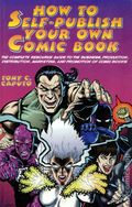 How to Self-Publish Your Own Comic Book SC (1997 Watson-Guptill) 1-1ST