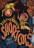 Sanity and Tallulah Shortcuts GN (2021 Disney/Hyperion) 1-1ST