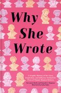 Why She Wrote HC (2021 Chronicle Books) 1-1ST