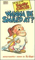 Family Circus Wanna Be Smiled At? PB (1970 Fawcett) 1-1ST