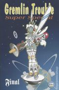 Gremlin Trouble Super Special Final (2004) 0