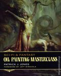 Sci-Fi and Fantasy Oil Painting Masterclass SC (2021 Korero Books) Layers, Blending and Glazing 1-1ST