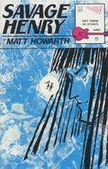 Savage Henry (1987 Vortex/Rip Off Press) 5
