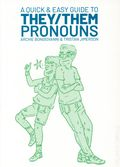 A Quick and Easy Guide to They/Them Pronouns GN (2018 Oni Press) 1-REP