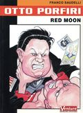 Otto Porfiri: Red Moon GN (2001 Venture/Dark Horse) 1-1ST