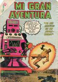 Mi Gran Aventura (Mexican 1960-1975 Editorial Novaro) My Greatest Adventure 13