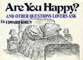 Are You Happy? HC (1978 Pantheon Books) And Other Stories Lovers Ask 1-1ST