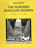Hundred Headless Woman SC (1981 George Braziller) La Femme 100 Têtes 1-1ST