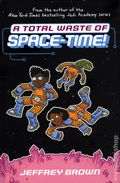 A Total Waste of Space-Time HC (2021 Crown Books) 1-1ST
