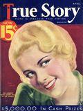 True Story Magazine (1919-1992 MacFadden Publications) Vol. 28 #3