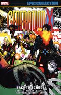 Generation X Back to School TPB (2021 Marvel) Epic Collection 1-1ST