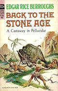 Back to the Stone Age PB (1963 Novel Ace Sci-Fi Classic) 1-1ST