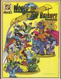 DC Heroes Role-Playing Game World in the Balance SC (1992 Mayfair) 1-1ST