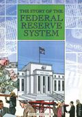 Story of the Federal Reserve System (1999) 3