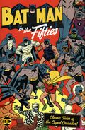 Batman in the Fifties TPB (2021 DC) Classic Tales of the Caped Crusader 1-1ST