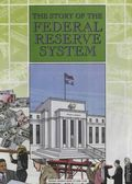 Story of the Federal Reserve System (1999) 4