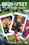 Birds of Prey Fighters by Trade TPB (2021 DC) 1-1ST
