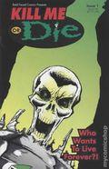 Kill Me or Die (2002) 1