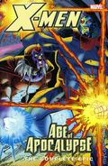 X-Men Age of Apocalypse TPB (2005-2006 Marvel) The Complete Epic 4-1ST