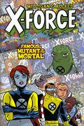 X-Force Famous, Mutant and Mortal HC (2003) 1-1ST
