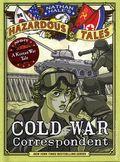 Hazardous Tales: Cold War Correspondent HC (2021 Amulet Books) A Korean War Tale 1-1ST