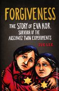 Forgiveness The Story of Eva Kor, Survivor of the Auschwitz Twin Experiments GN (2021 Red Lightning Books) 1-1ST