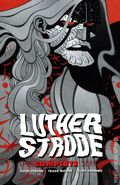 Luther Strode TPB (2021 Image) The Complete Series 1-1ST