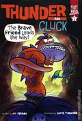 Thunder and Cluck The Brave Friend Leads the Way HC (2021 Simon Spotlight) Ready-to-Read Graphics 1-1ST