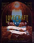 Lovecraft Cocktails Elixirs and Libations from the Lore of H.P. Lovecraft HC (2021 CP) 1-1ST