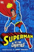 Superman in the Eighties TPB (2006) 1-1ST