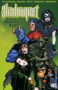 Shadowpact The Pentacle Plot TPB (2007 DC) 1-1ST