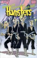 Adolescent Radioactive Black Belt Hamsters (1986) 9